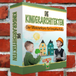 Die Kinderarchitekten - Der Meisterkurs für kreative Kids