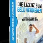 Die Lizenz zum Geld verdienen Ralf Schmitz