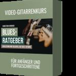 Blues-Ratgeber - Begleitung und Solospiel auf der E-Gitarre (Gitarren Videokurs)