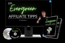 Die Evergreen Affiliate Tipps