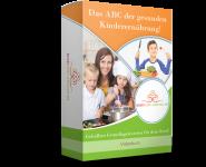 Das ABC der gesunden Kinderernährung